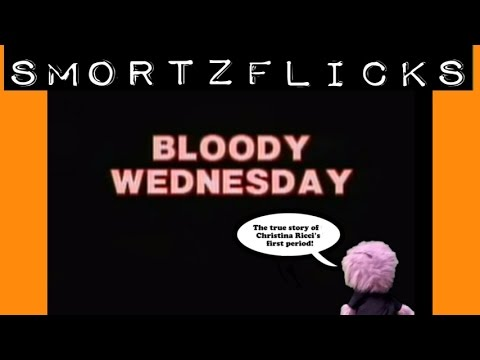 SmortzFlicks! BLOODY WEDNESDAY (Full Episode)