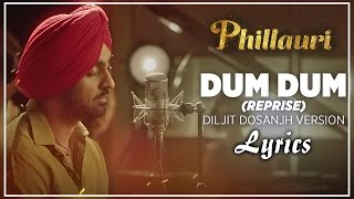 Dum Dum (Reprise) I LyricsI Diljit Dosanjh Version