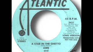 AWB and Ben E King   A Star In The Ghetto