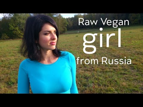 Raw Vegan Girl From Russia