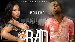 Rygin King - Bad Gyal (Raw) [Black Bus Riddim] January 2018