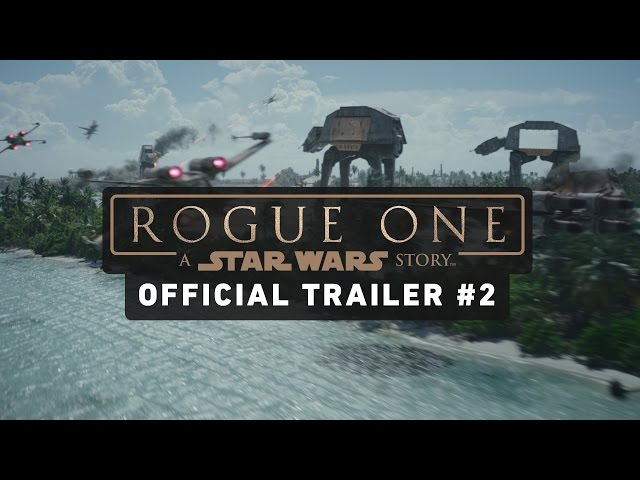 Rogue One: A Star Wars Story Video 2