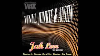 Vinyl Junkie & Austin - Jah Love - Stu & Nee Remix