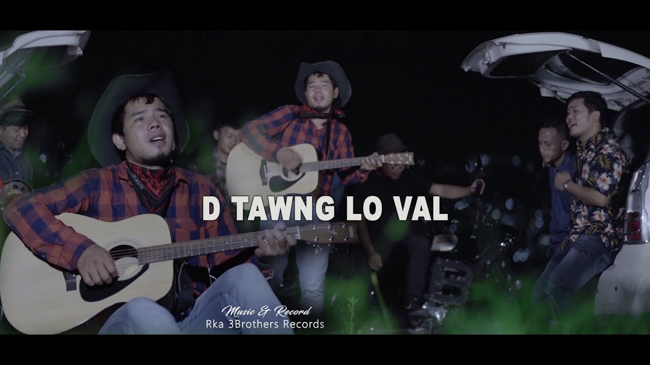 ROLUAHPUIA - D TAWNG LO VAL (OFFICIAL)