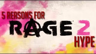 5 Reasons Why We Are Super Hyped for Rage 2