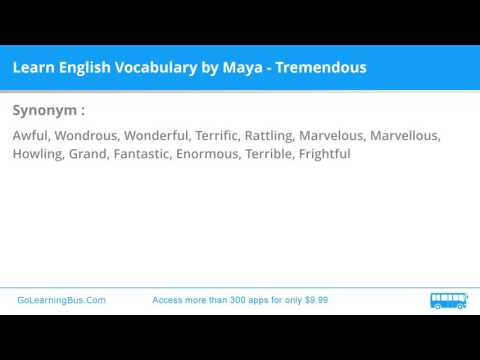 Learn English Vocabulary by Maya - Tremendous