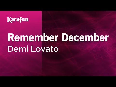 Karaoke Remember December  Demi Lovato *