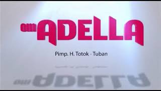 Terlena Om Adella By Amc Tuban