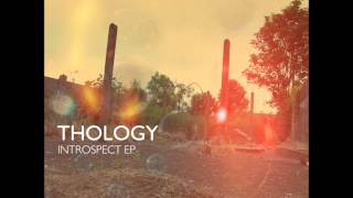 Thology - Soothe Your Soul [Introspect EP]