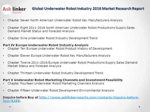 Global Underwater Robot Market Analysis and Forecasts New Research Report 2016