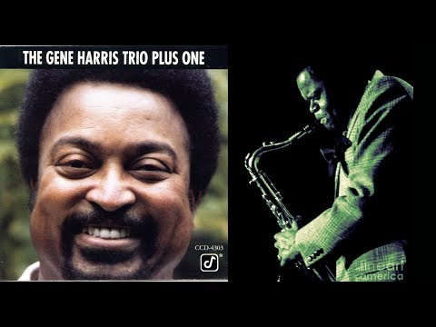 Gene Harris \ Stanley Turrentine - Things Ain