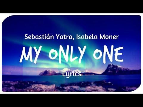 Sebastián Yatra Isabela Moner - My Only One Letra