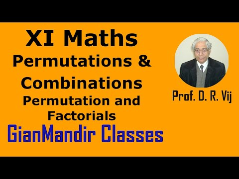 XI Mathematics -Permutations & Combinations -Introduction to Permutation and Factorials by Divya Mam