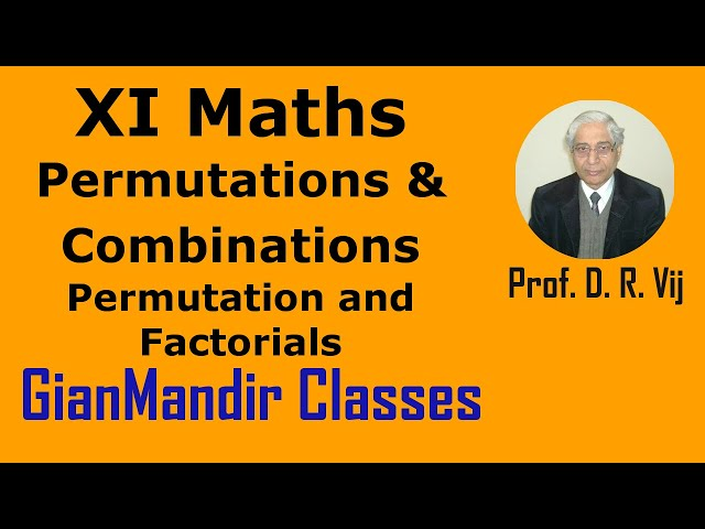 XI Maths | Permutations & Combinations | Introduction to Permutation and Factorials by Divya Ma'am