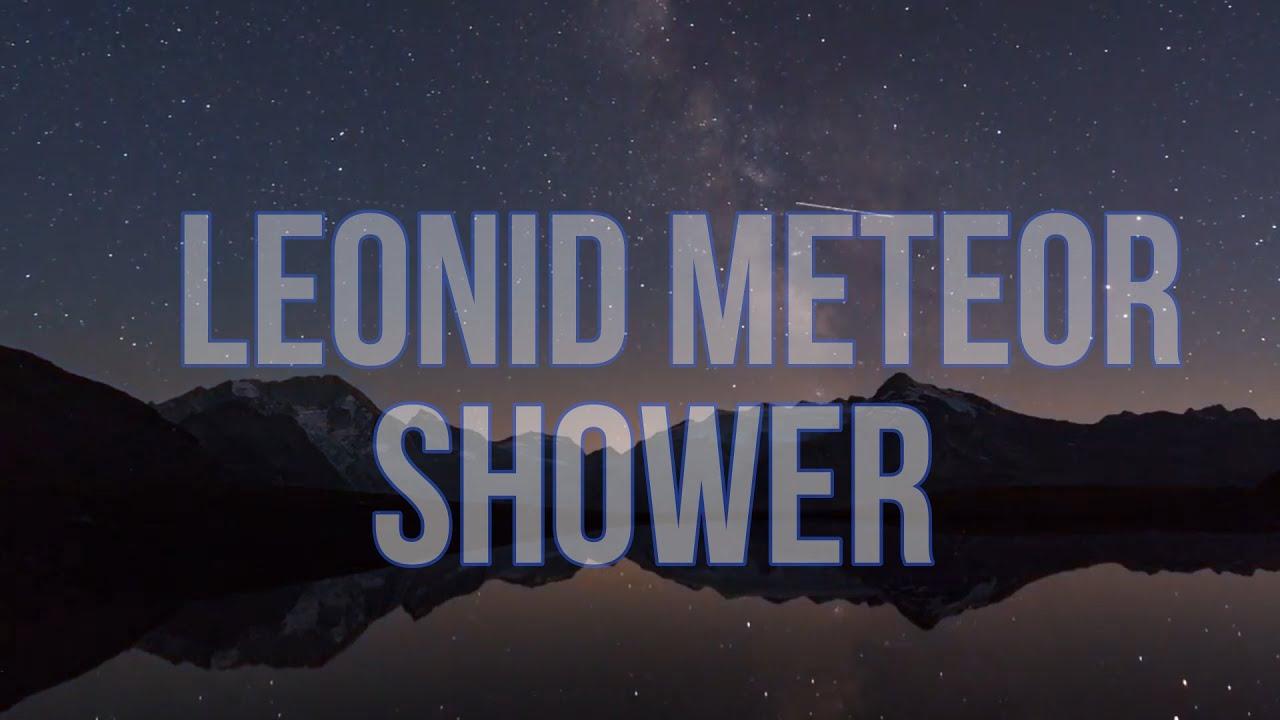 Leonid Meteor Shower!