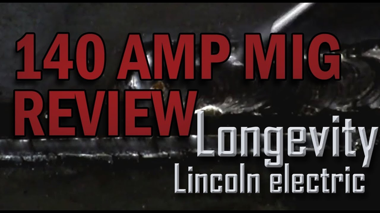 Lincoln Electric 140 Amp Mig Welder Review And Setup