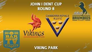2018 John I Dent Cup Round 8 1st Grade - Tuggeranong v Royals
