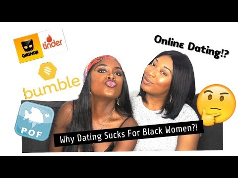 Why Dating Sucks For Black Women!? | Should We Try Online Dating?