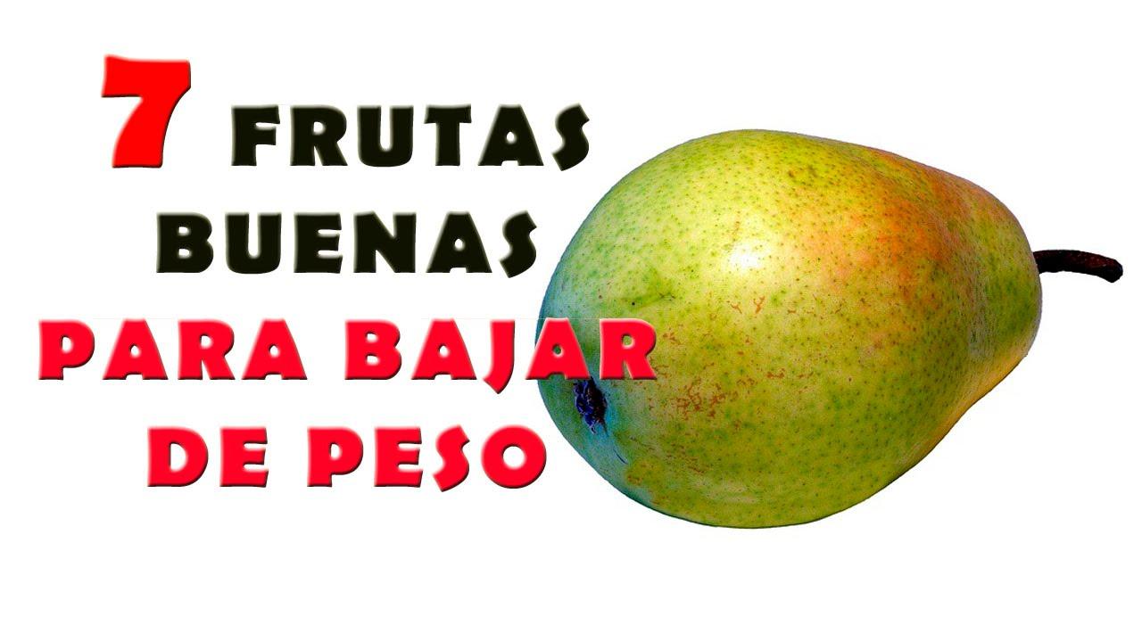Las frutas son buenas para bajar de peso