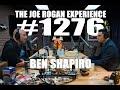 Joe Rogan Experience #1276 - Ben Shapiro