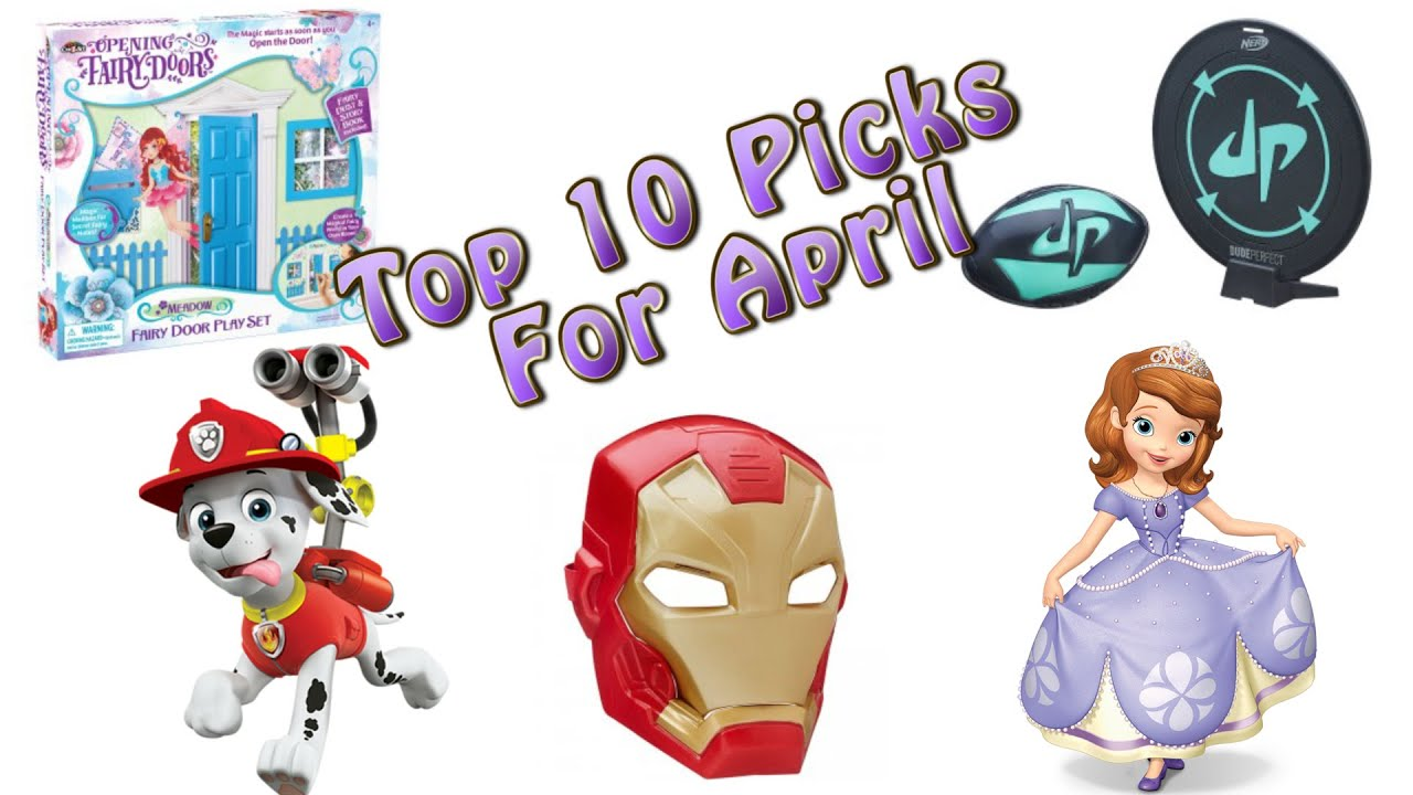 TTPM Top 10 Toys in April