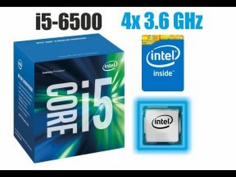 Intel Core i5 6500 3,2GHz Skylake unboxing