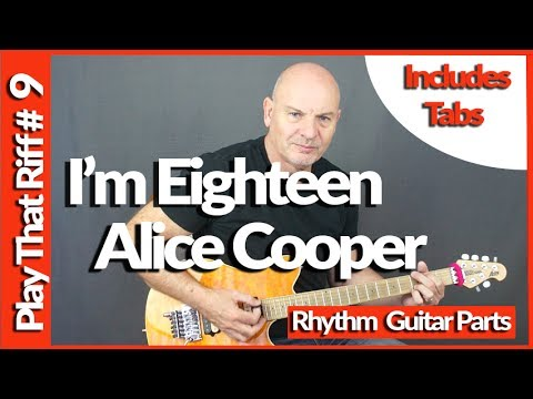 I'm Eighteen by Alice Cooper Guitar Lesson Play That Riff #9