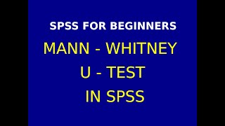 14    Mann  Whitney Test using SPSS