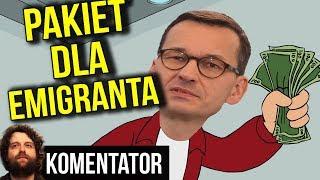 Rząd PIS Zapłaci Polskim Emigrantom Za Powrót do Kraju - Dobry Pomysł? - Analiza Komentator Podatki