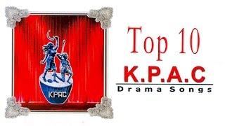 Top 10 KPAC Drama songs | Malayalam Audio Jukebox
