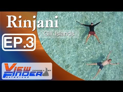 "Viewfinder Dreamlist l   ""Rinjani"" The Mountain Is Calling (Gili Islands) Ep.3/3"