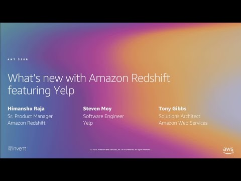 AWS re:Invent 2019: [REPEAT 1] What's new with Amazon Redshift, featuring Yelp (ANT320-R1)