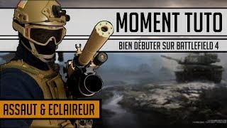 Battlefield 4 | Tuto : Comment bien débuter sur Battlefield 4