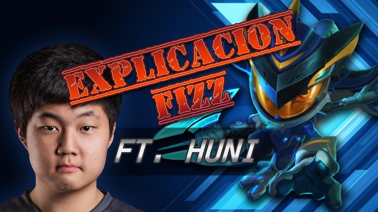 FIZZ TOP TANQUE - SKT HUNI EXPLICACION - YouTube