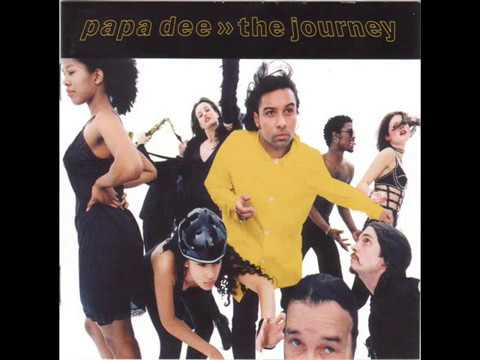 Papa Dee-Just Let The Music