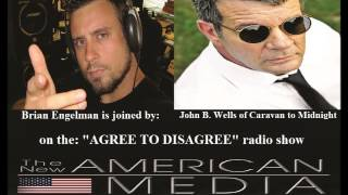 John B. Wells On ISIS, Border Insecurity, & Looming World War Part 2. W/ Host Brian Engelman.