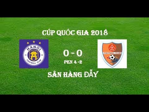 Full Highlights | Hà Nội FC vs Đắk Lắk FC ( 0 - 0 Pen 4 -2 ) Cúp Quốc Gia 2018 09/04/2018