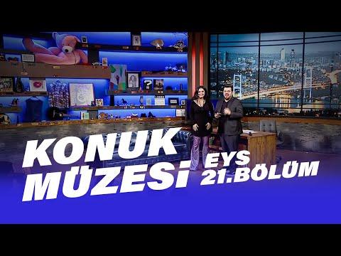 Konuk Müzesi (Tuğçe Kandemir - İzel - Emre Dayıoğlu)   EYS 21. Bölüm