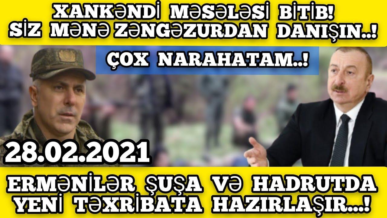 VACİB XƏBƏRLƏR 28.02.2021, XANKƏNDİ MƏSƏLƏSİ BİTİB!