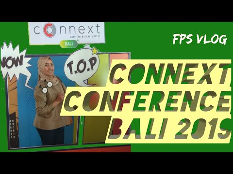 CONNEXT CONFERENCE BALI 2019