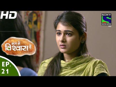 Mann Mein Vishwaas Hai - मन में विश्वास है - Episode 21 - 8th April, 2016