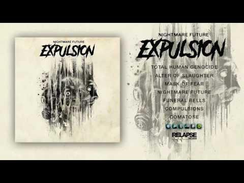 EXPULSION - Nightmare Future [FULL ALBUM STREAM]