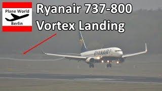 Ryanair Boeing 737-800 vortex landing at Berlin Tegel Airport