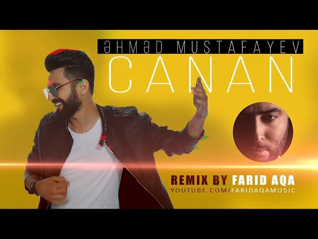 Əhməd Mustafayev - Canan Remix   #ehmed mustafayev
