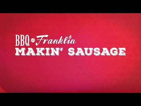 BBQ with Franklin: Makin' Sausage