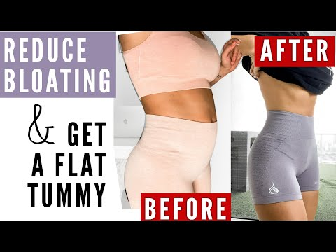 HOW TO GET A FLAT TUMMY + GET RID OF BLOATING