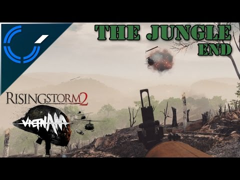 The Jungle - END - Rising Storm 2: Vietnam Beta Weekend Gameplay
