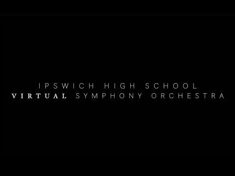 Climb Ev'ry Mountain - Ipswich High School Virtual Symphony Orchestra