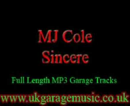 UK Garage Music - MJ Cole - Sincere