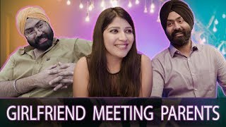 Girlfriend Meeting Parents | Harshdeep Ahuja